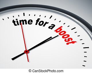time for a boost - An image of a nice clock with time for a...