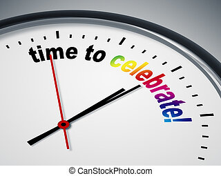 time to celebrate - An image of a nice clock with time to...