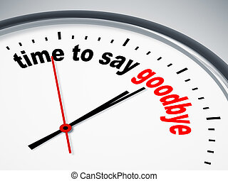 An image of a nice clock with time to say goodbye