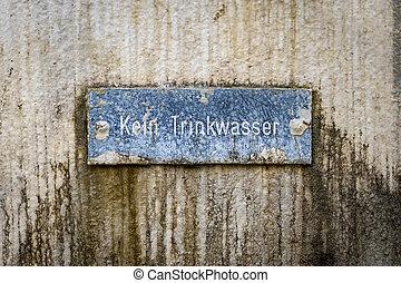no drinking water sign in german language