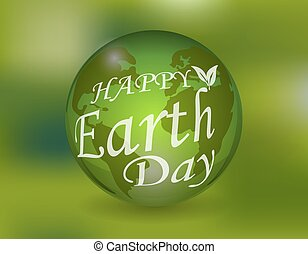 An inscription with the wish of Happy Earth Day on the globe. Green eco background. illustration