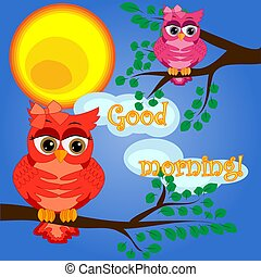 An unhappy, sleepy owl on a tree branch in the morning, the sun shines and smiles. Inscription Good morning. Morning, breakfast