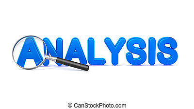Analysis - Blue 3D Word Through a Magnifying Glass on White Background.