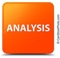 Analysis orange square button
