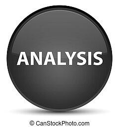 Analysis special black round button