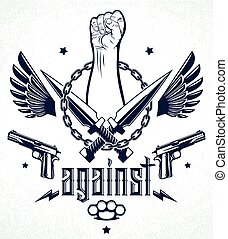 Anarchy and Chaos aggressive emblem or logo with strong clenched fist, weapons and different design elements , vector vintage style tattoo, rebel rioter partisan and revolutionary.