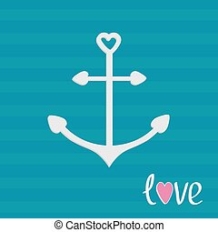 Anchor with shapes of heart. Striped background. Love card.