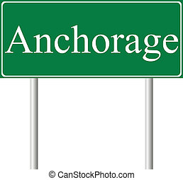 Anchorage green road sign isolated on white background