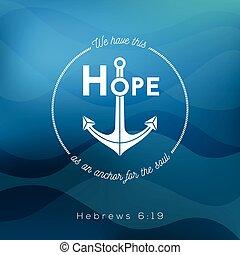 ancre, citation, âme, nous, avoir, bible, ceci, thème, fond, hebrews, espoir, océan