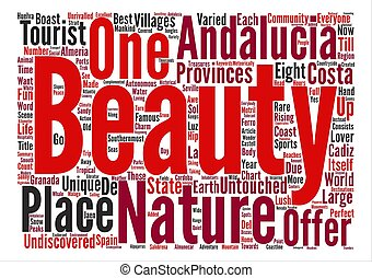Andalucia Undiscovered Beauty text background word cloud concept