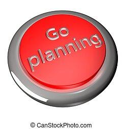 andare, pianificazione
