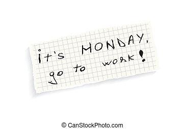 andare, work!, lunedì, esso