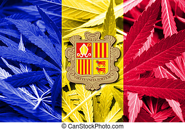 Andorra Flag on cannabis background. Drug policy....