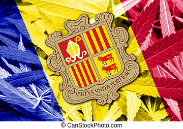 Andorra Flag on cannabis background. Drug policy. ...