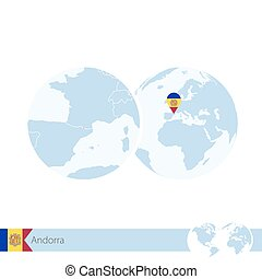 Andorra on world globe with flag and regional map of...