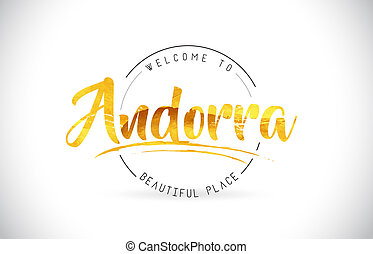 Andorra Welcome To Word Text with Handwritten Font and Golden Texture Design.