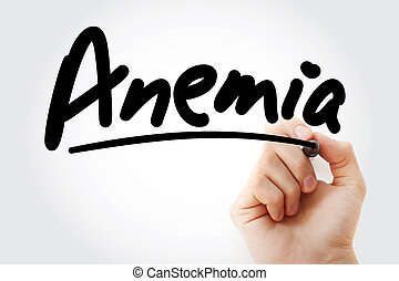 Anemia text with marker, health concept background