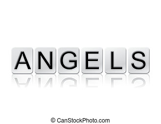 Angels Isolated Tiled Letters Concept and Theme