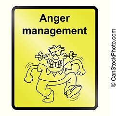 Anger Management Information Sign - Yellow anger management...