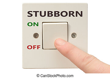 Anger management, switch off Stubborn - Turning off Stubborn...