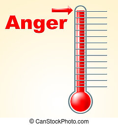 Anger Thermometer Indicates Cross Irritated And Temperature...