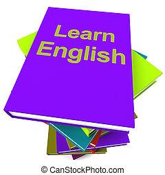 anglaise, étudier, livre, langue, apprendre