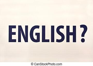 ?, anglaise