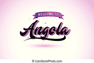 Angola Welcome to Creative Text Handwritten Font with Purple Pink Colors Design.