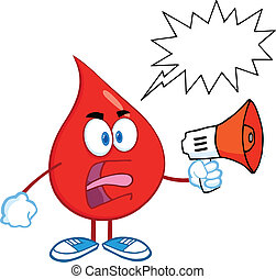 Angry Blood Drop With Megaphone - Angry Red Blood Drop...