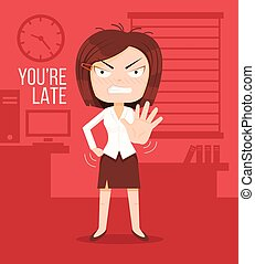 Angry boss woman character. Lateness concept. You are late title. Vector flat cartoon illustration