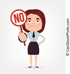 Angry sad businessman office worker woman character hold no sign and strike. Vector flat cartoon illustration