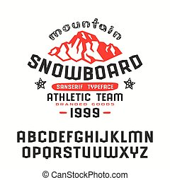 Angular sanserif font and snowboard print for t-shirt. Bold...
