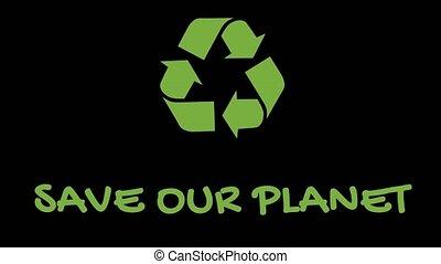 """animé, slogan, recyclage, -, planète, """"green"""", logo, notre, sauver"""