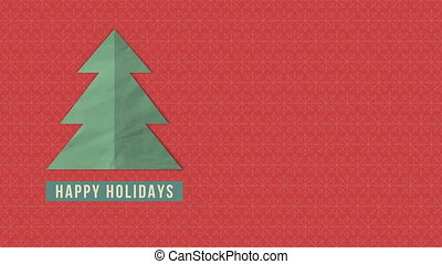 Animated close up Happy Holidays text, green Christmas tree on red background