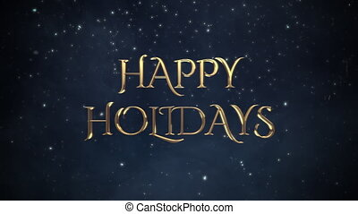Animated close up Happy Holidays text, white snowflakes on blue background