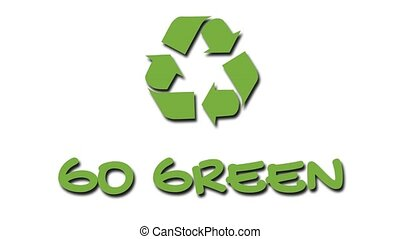 """Animated recycling logo with """"green"""" slogan - Go Green -..."""