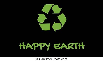 """Animated recycling logo with """"green"""" slogan - Happy Earth -..."""