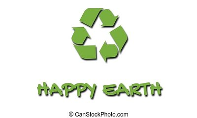 "Animated recycling logo with ""green"" slogan - Happy Earth -..."