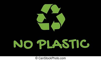"""Animated recycling logo with """"green"""" slogan - No Plastic -..."""