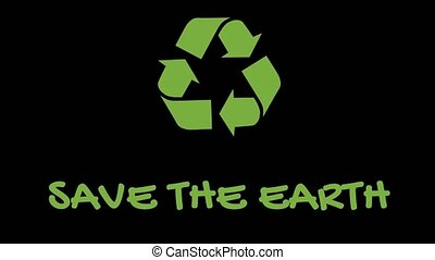 "Animated recycling logo with ""green"" slogan - Save The Earth..."