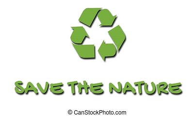 """Animated recycling logo with """"green"""" slogan - Save The..."""