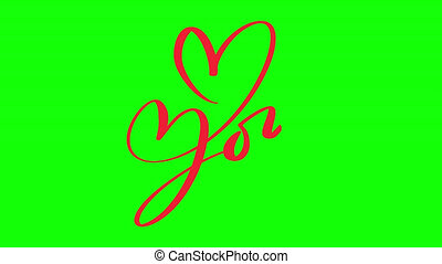 Animation calligraphy phrase Love You. Valentines Day Hand Drawn lettering on green chroma key. Heart Holiday sketch doodle Design valentine card. Full HD video motion.
