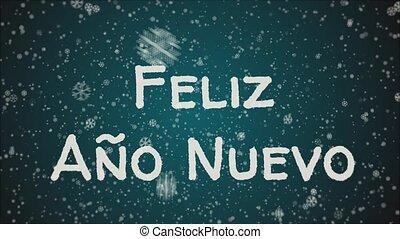 Animation Feliz Ano Nuevo - Happy New Year in spanish...