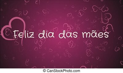 Animation Feliz dia das maes, Happy Mother's day in...