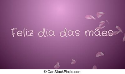 Animation Feliz dia das maes, Happy Mother's day in...