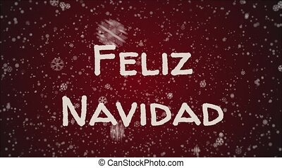 Animation Feliz Navidad - Merry Christmas in spanish,...