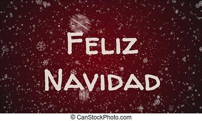 Animation Feliz Navidad - Merry Christmas in spanish,...