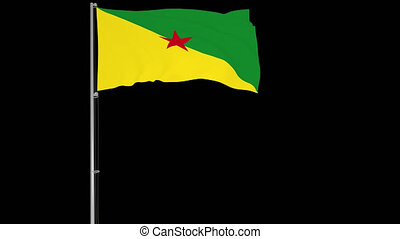 Animation flag of French Guiana on a flagpole fluttering in the wind on a transparent background, 3d rendering, 4k prores 4444 footage with alpha transparency