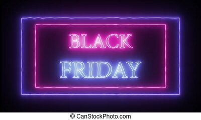 "Animation flashing neon advertising ""Black Friday"" -..."