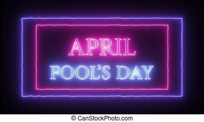 """Animation flashing neon sign """"April Fool's Day"""" - Animation..."""